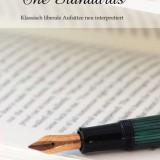 The Standards – klassisch liberale Aufsätze neu interpretiert